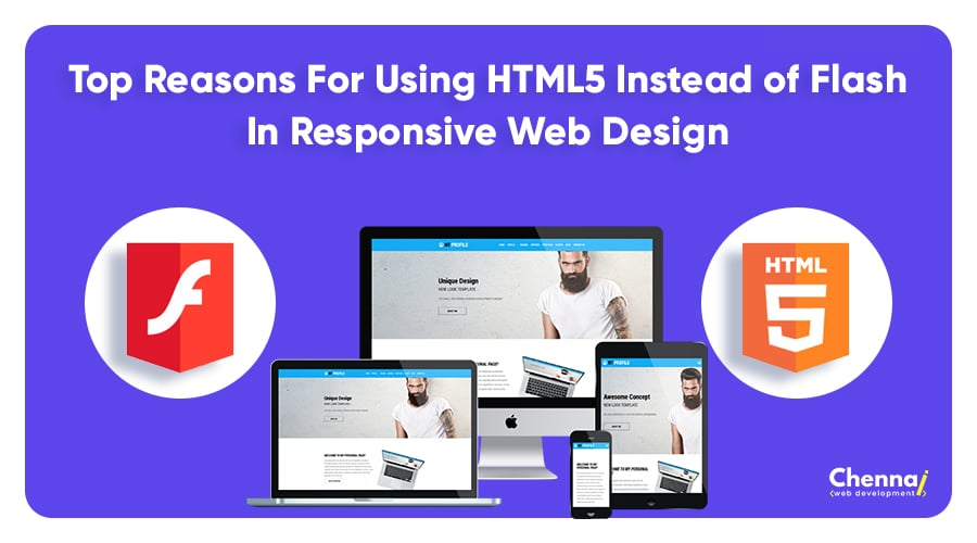 Top Reasons for Using HTML5 Instead of Flash in Responsive web design
