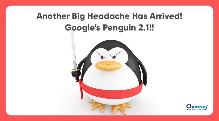 Another Big Headache has arrived! Google's Penguin 2.1!!