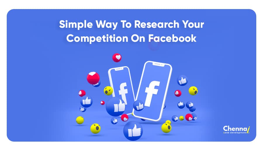 Simple Ways to Research Your Competition on Facebook