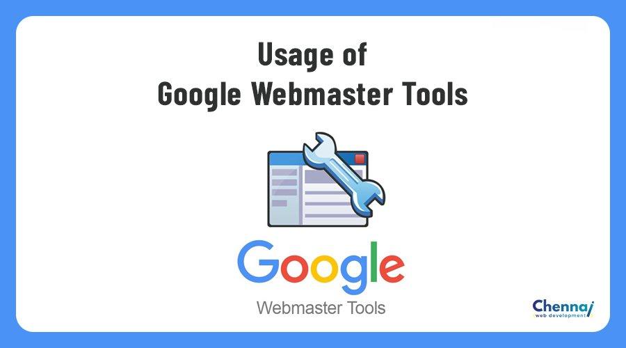 Usage of Google Webmaster Tools