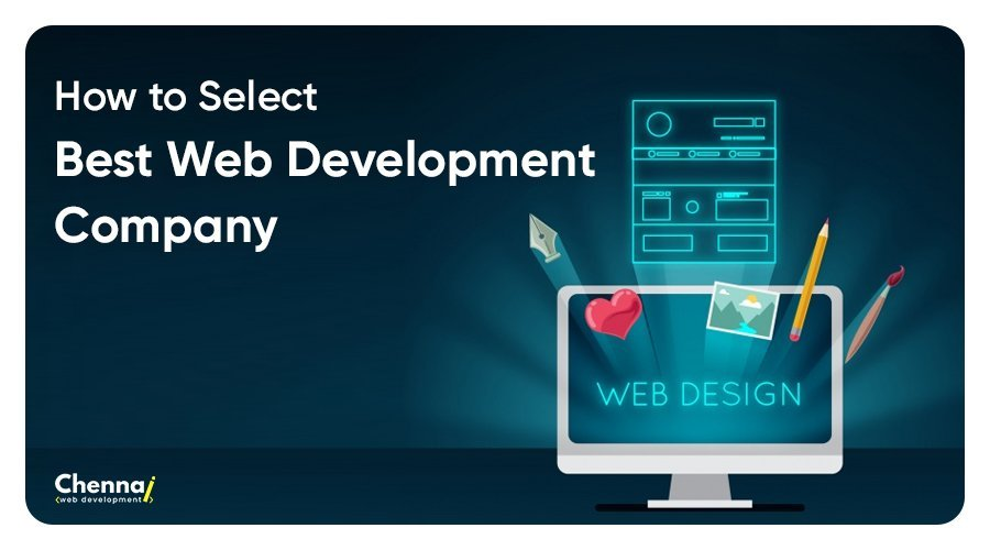 How To Select Best Web Development Company