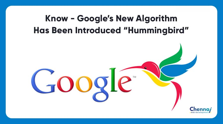 """Know – Google's new Algorithm has been introduced """"Hummingbird"""""""
