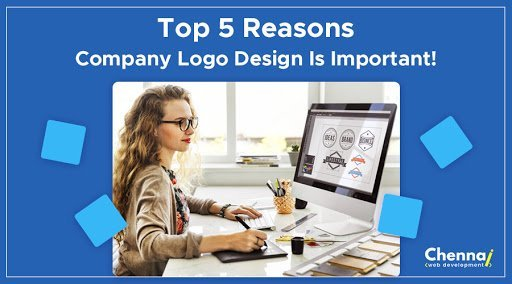 Top 5 Reasons Company Logo Design is important!