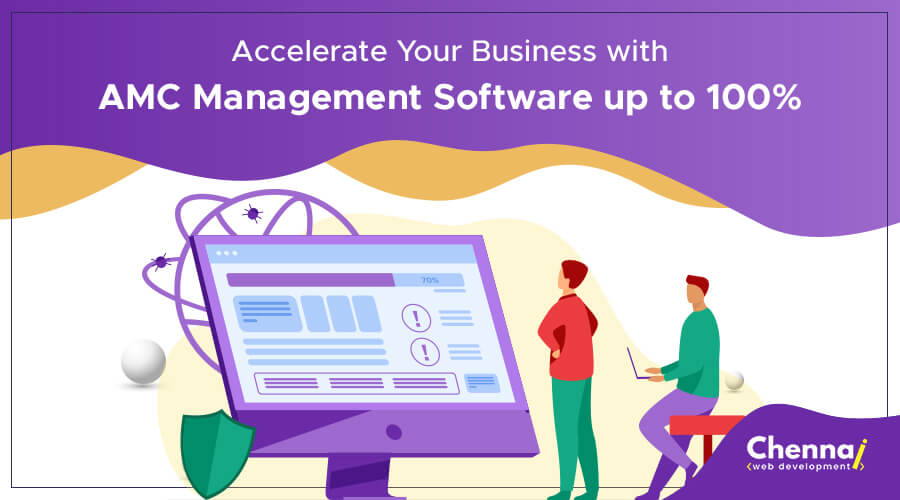 Accelerate Your Business with AMC Management Software Up to 100%