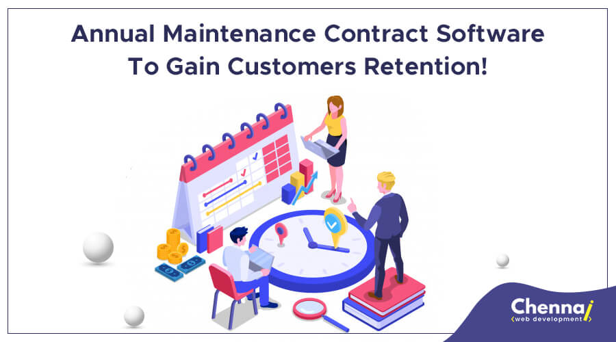 Annual Maintenance Contract Software to Gain Customers Retention!