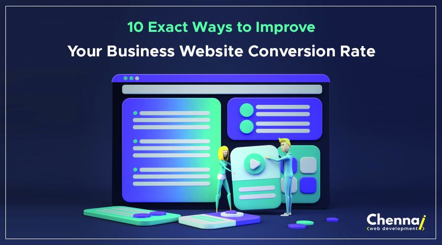 10 Exact Ways to Improve your Business Website Conversion Rate!