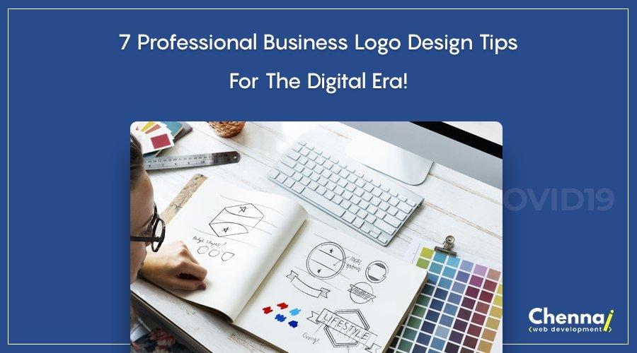 7 Professional Business Logo Design tips for the Digital era!