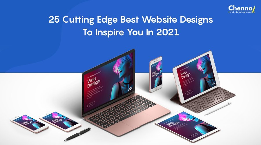 25 Cutting Edge Best Website Designs that Inspire You in 2021