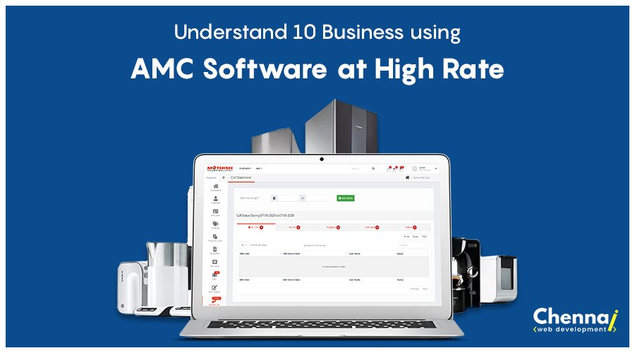 Understand 10 Business Using AMC Software At High Rate