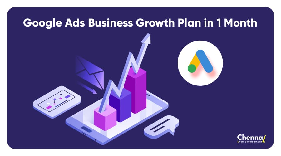 #5 Google Ads Business Growth Plan in 1 Month